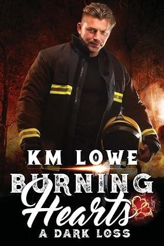 Burning Hearts - A Dark Loss: A Dark Loss
