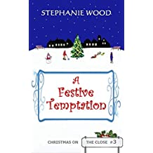 A Festive Temptation (Christmas On The Close Book 3)