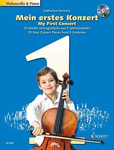 Mein Erstes Konzert / My First Concert: 25 Leichte Vortragsstucke Aus 5 Jahrhunderten Fur Violoncello Und Klavier / 25 Easy Concert Pieces from 5 Centuries for Violoncello and Piano