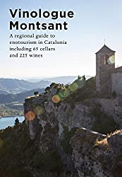Vinologue Montsant (English Edition)