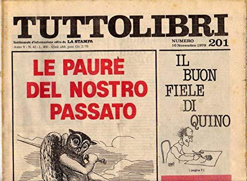 Tuttolibri n. 201 del Novembre 1979 Valladares, De Mauro, Romano