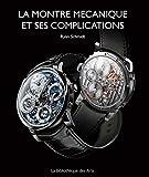 Image of La montre mécanique et ses complications