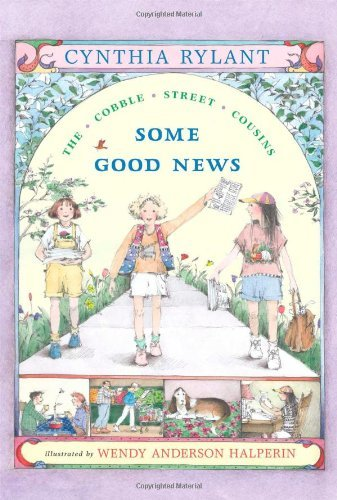 Some Good News (Cobble Street Cousins (Paperback)) by Cynthia Rylant (1-Jun-2001) Paperback