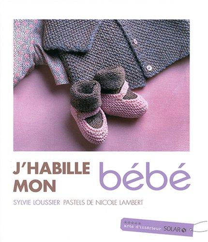 J HABILLE MON BEBE