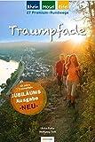 Traumpfade - Jubiläumsausgabe: 27 Premium-Rundwege am Rhein, an der Mosel und in der Eifel - Ulrike Poller, Wolfgang Todt