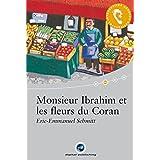 Monsieur Ibrahim et les fleurs du Coran: Das Hörbuch zum Sprachen lernen.Ungekürzte Originalfassung / Audio-CD + Textbuch + CD-ROM