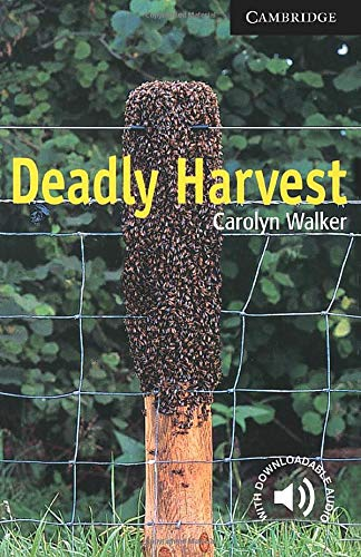 CER6: Deadly Harvest Level 6 (Cambridge English Readers)