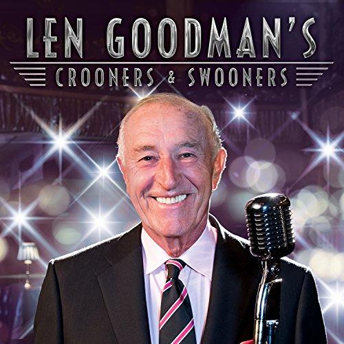 Len Goodman's Crooners And Swooners