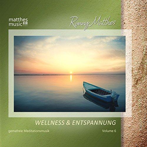 Wellness & Entspannung, Vol. 6 - Gemafreie, christliche Entspannungsmusik für Meditation