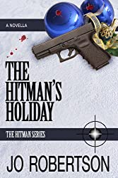 The Hitman's Holiday (The Hitman Series Book 1)