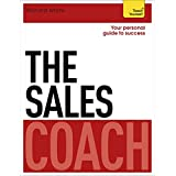 The Sales Coach: Teach Yourself (Teach Yourself Coaches) (English Edition)