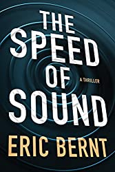 The Speed of Sound (Speed of Sound Thrillers Book 1) (English Edition)