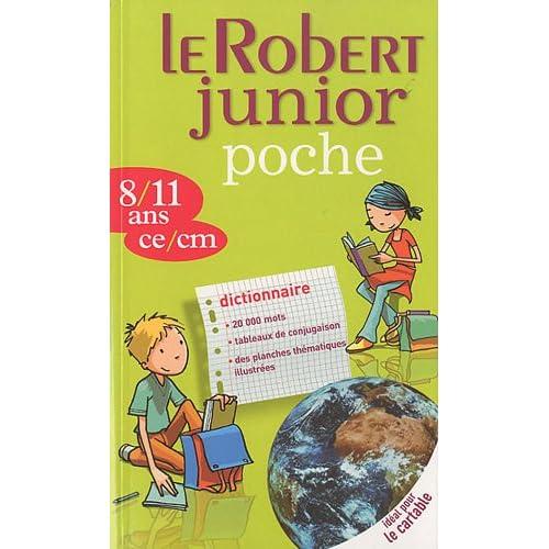 Le Robert Junior poche : 8/11 ans, ce/cm