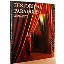 Historical Paradors: A Journey Through Spanish Hotels