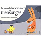 Le grand championnat de mensonges
