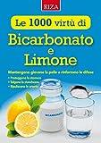 Le mille virtù di Bicarbonato e Limone