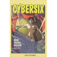 CYBERSIX N.26 - ODIO PAURA DOLORE