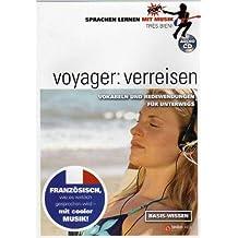 Sprachen lernen mit Musik: voyager - verreisen: Vokabeln und Redewendungen für unterwegs. Basis-Wissen. Audio-CD französisch