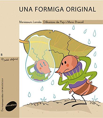 Una formiga original (El Petit Elefant)