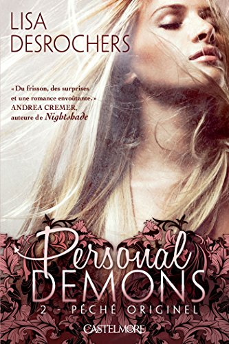 Péché originel: Personal Demons, T2 (French Edition)