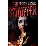 Der Schuppen: Horror-Thriller