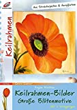 Keilrahmen-Bilder: Grosse Blütenmotive (Creativ Compact)