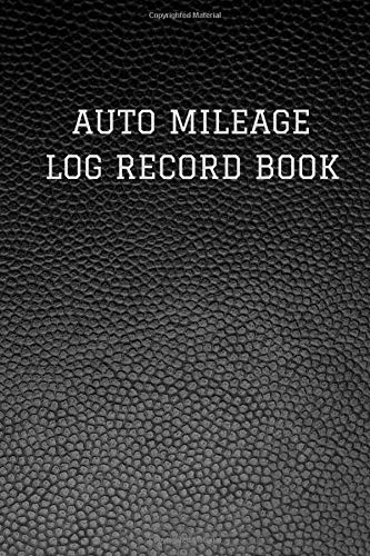 Auto Mileage Log Record Book: Classic Black Faux Leather Logbook Journal Professional Diary | Daily Record Log Book