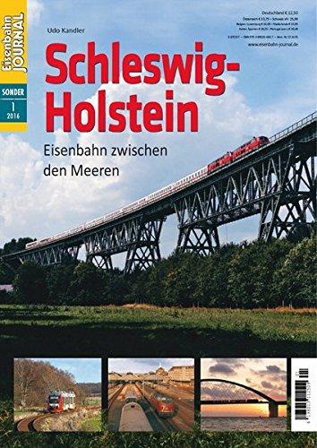 Schleswig-Holstein - Eisenbahn zwischen den Meeren - Eisenbahn Journal Sonder-Ausgabe 1-2016: Alle Infos bei Amazon