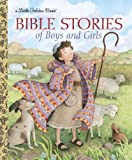 Bible Stories of Boys and Girls (Little Golden Book) by Christin Ditchfield (2010-01-12)