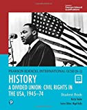 Edexcel International GCSE. History. A divided union: Civil Rights in the USA, 1945-74. Studnet's book. Per le Scuole superiori. Con e-book. Con espansione online