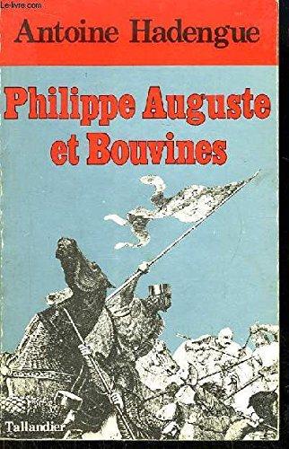 Philippe Auguste et Bouvines par Antoine Hadengue