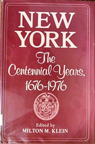 new-york-the-centennial-years-1676-1976-national-university-publications-interdisciplinary-urban-ser