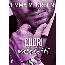 Cuori maledetti - 6 (Italian Edition)
