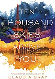 Ten Thousand Skies Above You: 2 (Firebird)
