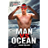 Man vs Ocean - A toaster salesman who sets out to swim the world's deadliest oceans and change his life forever