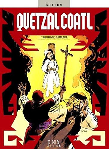 Der Service Secret 7 (Quetzalcoatl Bd.7 : Das Geheimnis der Malinche)