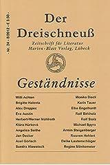 Geständnisse: Zeitschrift für Literatur - Der Dreischneuß Nr. 24 Taschenbuch