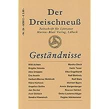 Geständnisse: Zeitschrift für Literatur - Der Dreischneuß Nr. 24