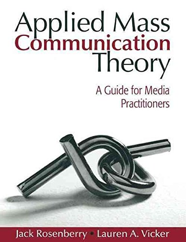 [(Applied Mass Communication Theory : A Guide for Media Practitioners)] [By (author) Lauren A Vicker ] published on (January, 2008)