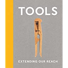 Tools : Extending Our Reach