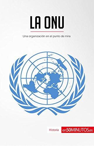 La ONU: Una organización en el punto de mira (Historia) por 50Minutos.es
