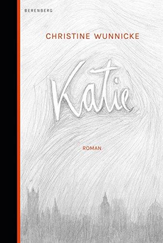 Buchseite und Rezensionen zu 'Katie' von Christine Wunnicke