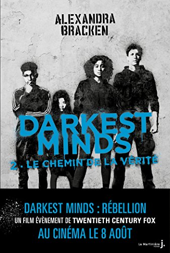 Darkest Minds - tome 2 Never Fade par [Bracken, Alexandra]