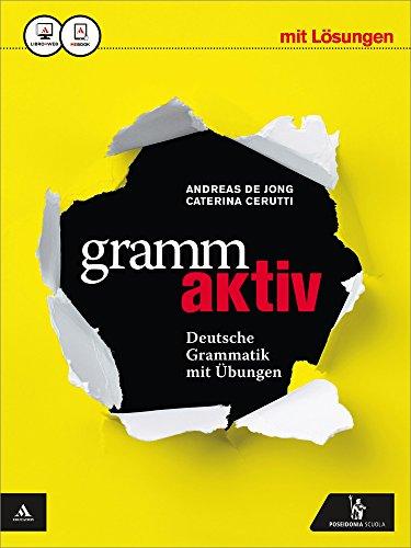 Grammaktiv. Vol. unico. Con Soluzioni. Per le Scuole superiori. Con e-book. Con espansione online