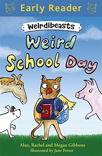 Weird School Day: Book 1 (Early Reader)