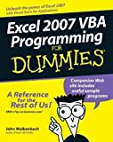 Excel 2007 VBA Programming For Dummies by John Walkenbach (Feb 2 2007)