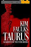 Taurus (Guardians of the Stars Book 1) (English Edition)