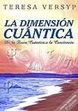 Image de La Dimensión Cuántica De La Física Cuántica A La Conciencia 3a Edición