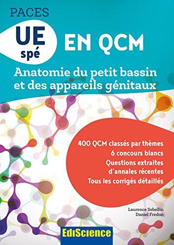 UE sp en QCM Anatomie du petit bassin et des appareils gnitaux