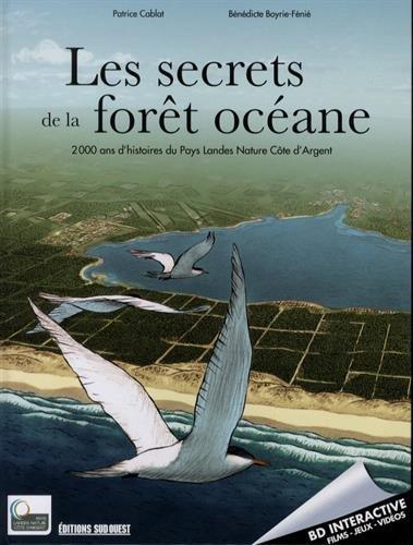 Secrets de la forêt océane, 2000 ans d'histoire